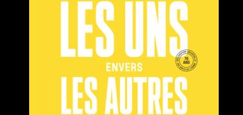 Exposition « Les UNS envers les AUTRES »